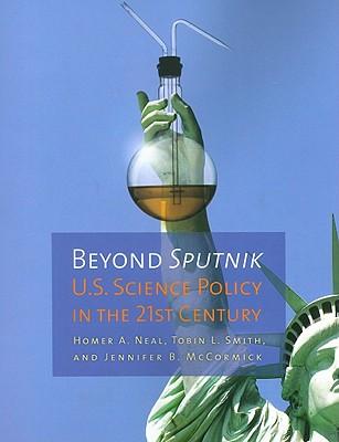 Beyond Sputnik By Neal, Homer A./ Smith, Tobin L./ McCormick, Jennifer B.