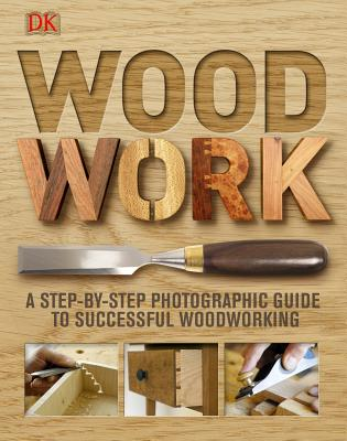 Woodwork By Jones, Gareth (EDT)/ Bridle, Bob (EDT)/ Edwards, Joanna (EDT)/ Pitts, Gill (EDT)/ Zyl, Van Miezan (EDT)